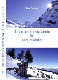 Sen Rodin: Bildoj pri Norda Lando kaj aliaj rakontoj (FEL)